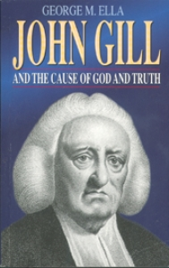 John Gill & The Cause of God And Truth
